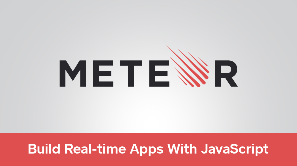 Build Apps in Isomorphic Ecosystem of MeteorJS