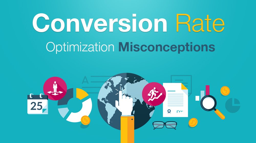 5 Common Misconceptions About Conversion Rate Optimization (Guest Post)