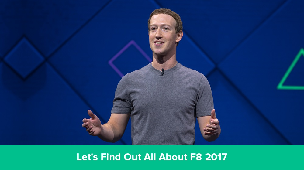 8 Things Facebook Talked About At F8 2017