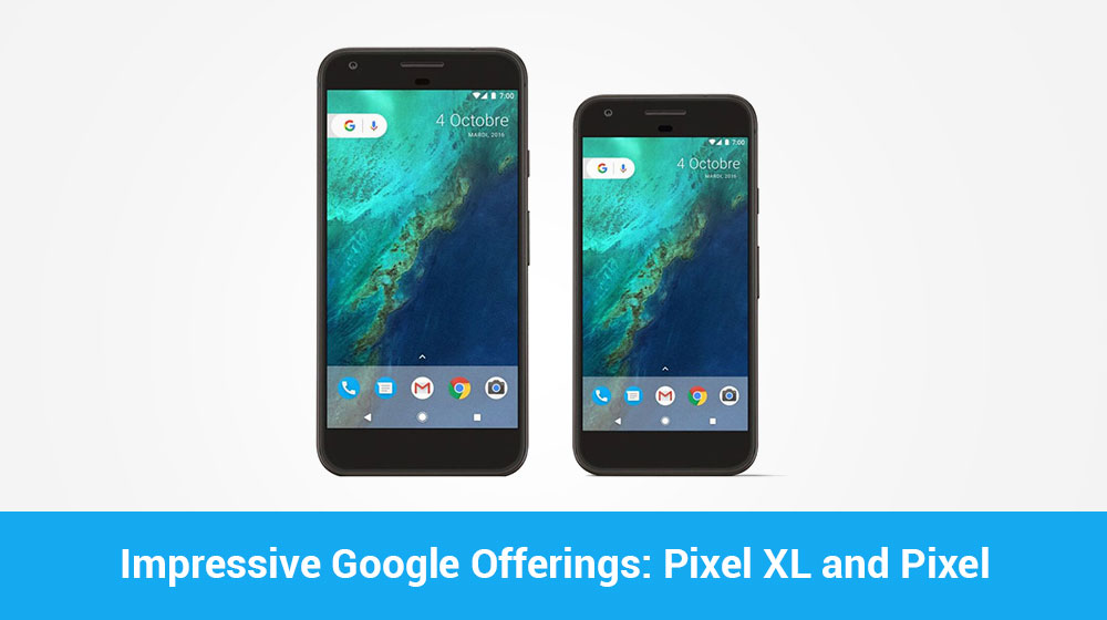 7 Things You Must Know About Google Pixel
