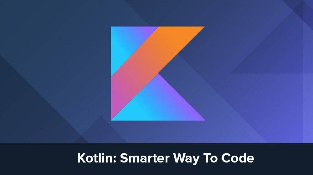 12 Things You Must Know About Kotlin