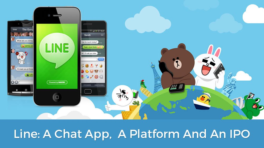 LINE: The Chat App That Grew Up To Be A Platform & Offered IPO