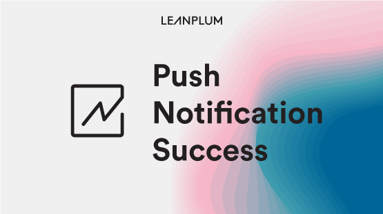 Timely Push Notifications See Greater Success on Weekdays