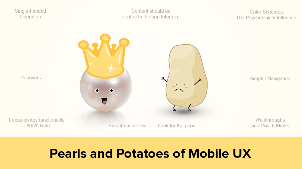 Pearls and Potatoes of Mobile UX