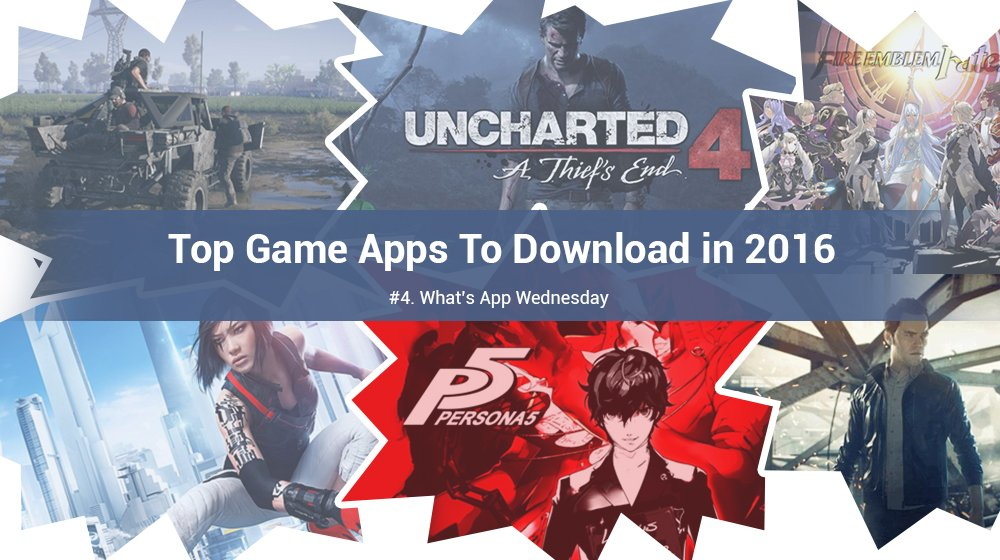 First 15 Game Apps To Download in 2016