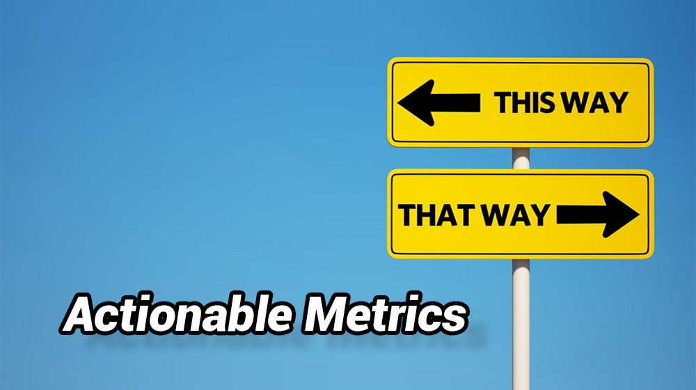 App Analytic Terms and Actionable Metrics