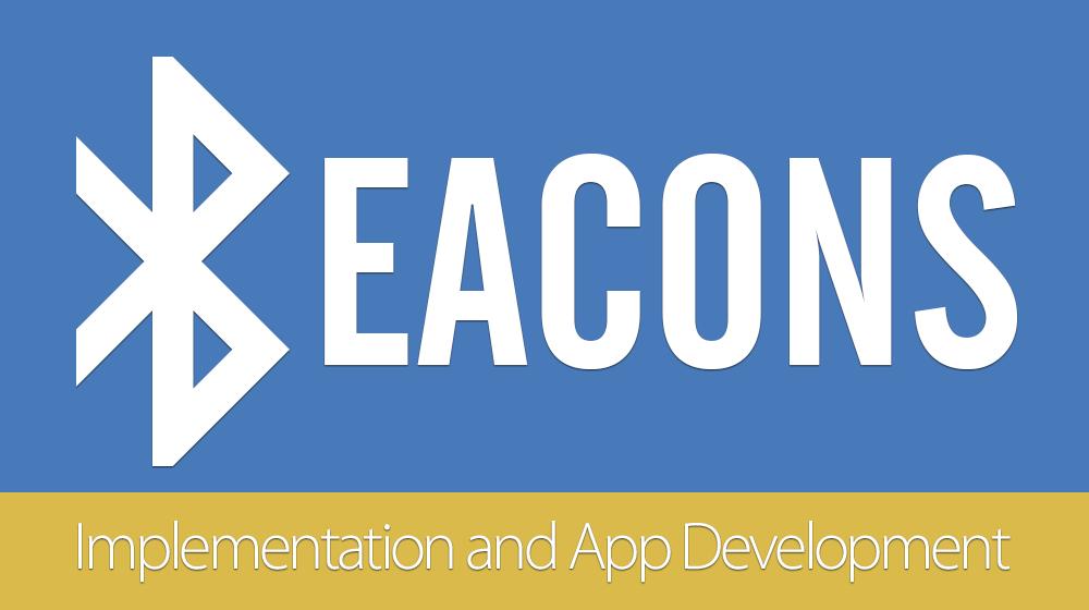 Beacons-Implementation and app development