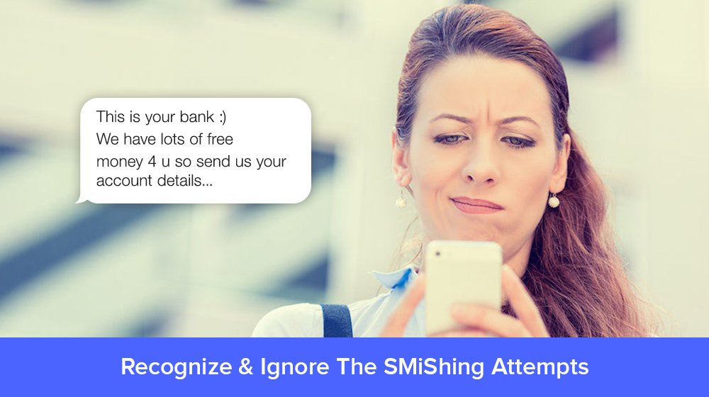 SMiShing: Phishing For Your Details Through SMSs