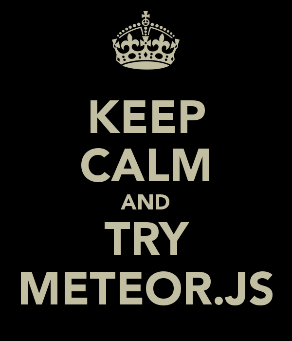 keep-calm-and-try-meteor-js