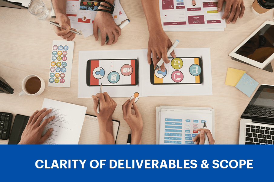 Clarity of Deliverable & Scope