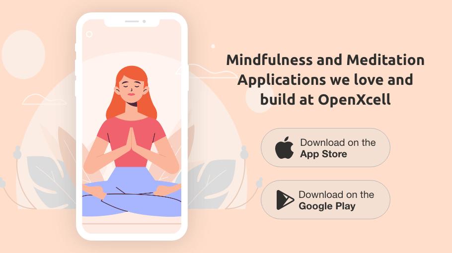 Mindfulness and Meditation Applications