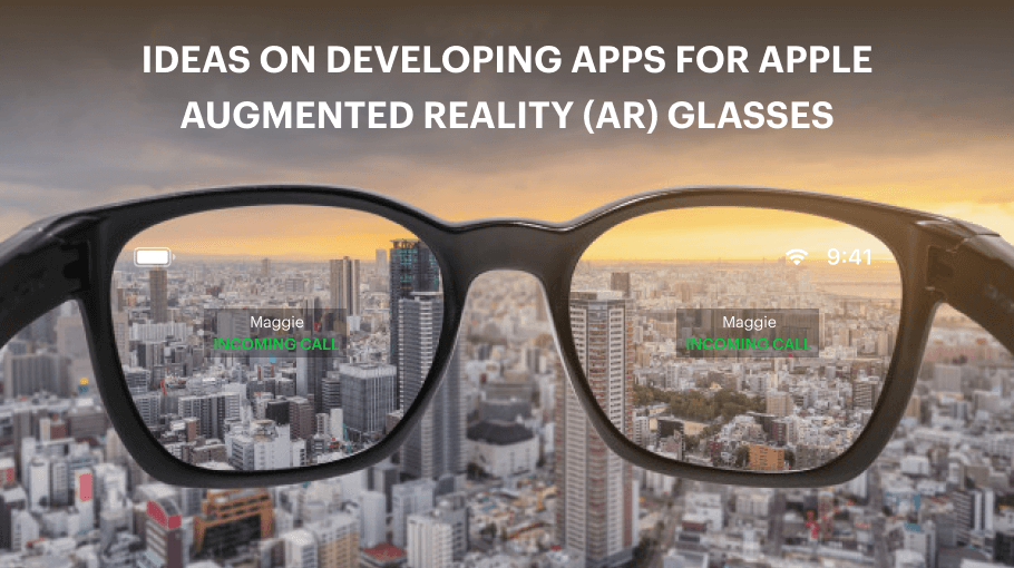 AR Glasses App Ideas