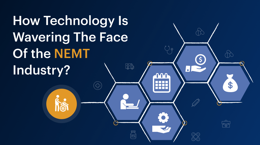 How Technology is Wavering the Face of the NEMT Industry?