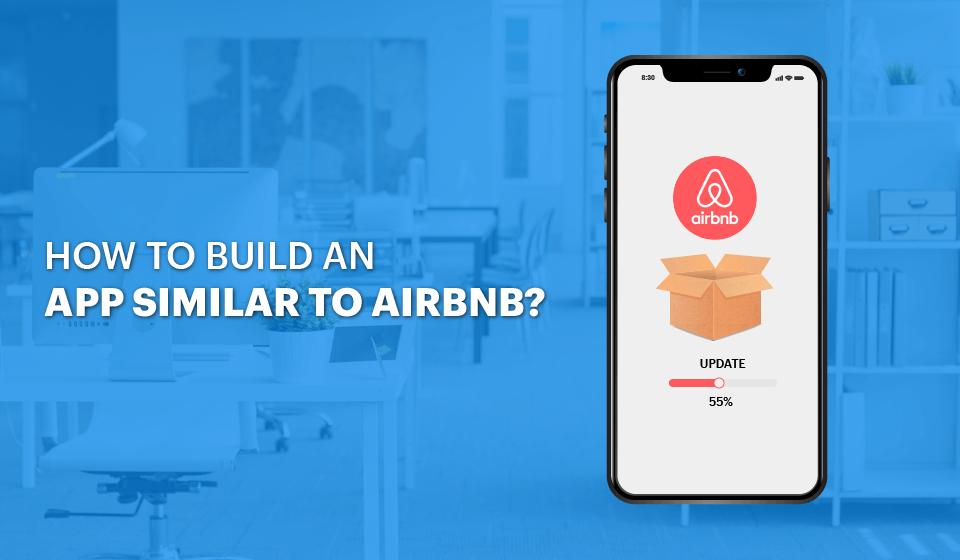 How to build an app like Airbnb