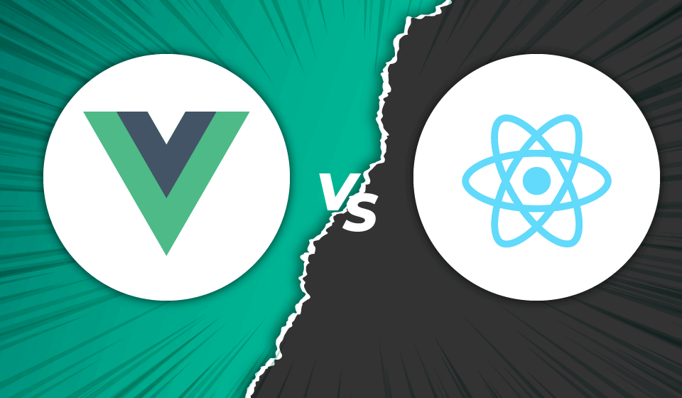 Vue vs React – Trading Complexity for Scalability
